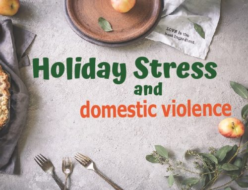 Holiday Stress & Domestic Violence