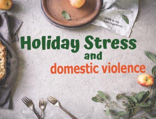 Holiday Stress & Domestic Violence